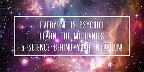 Everyone Is Psychic! A Psychic Science Workshop With Britney Buckwalter tickets