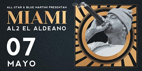 AL2 EL ALDEANO Live at Blue Martini Kendall tickets