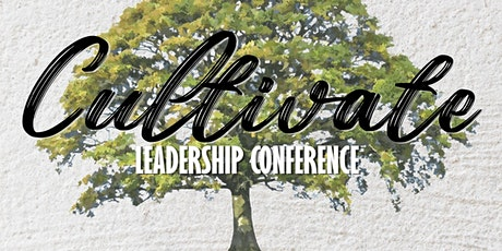 Cultivate Leadership Conference 2020 billets