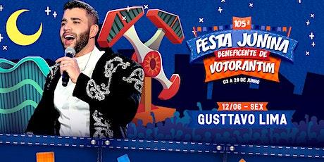 GUSTTAVO LIMA - FESTA JUNINA BENEFICENTE DE VOTORANTIM 2020 bilhetes