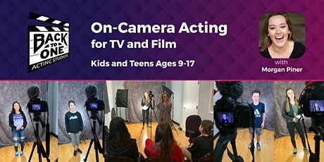 On-Camera Acting for Kids/Teens (Class A) tickets