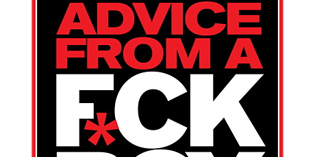 Advice From A F*ck Boy Live Podcast New Orleans tickets