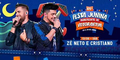 Z´É NETO E CRISTIANO - FESTA JUNINA BENEFICENTE DE VOTORANTIM 2020 bilhetes