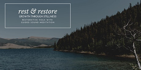 Rest & Restore - Growth Through Stillness tickets