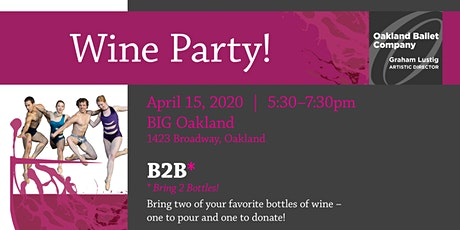 Oakland Ballet Company Wine Party 2020 tickets