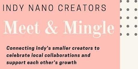 Indy Nano Creators Meet and Mingle tickets