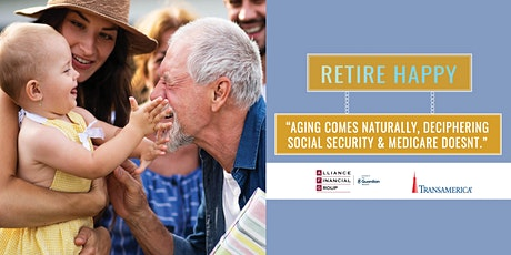 Aging Comes Naturally, Deciphering  Social Security & Medicare Doesn't. tickets