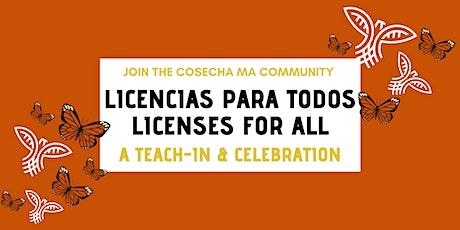 Licencias Para Todos Teach-In and Celebration tickets