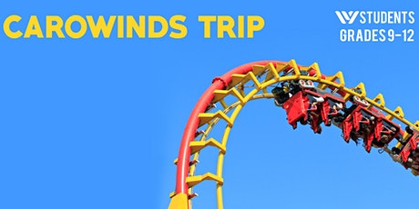 WStudents HS Carowinds Day tickets