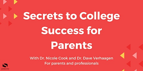 Secrets to College Success for Parents tickets