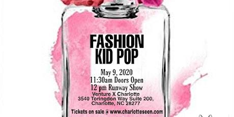 FASHION KID POP / Fashion Runway Day Show tickets