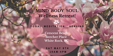 TRANSFORM Your HEALTH - TRANSFORM Your LIFE Wellness Retreat on MAY 9th! tickets