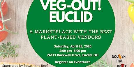 VEG-OUT Euclid tickets
