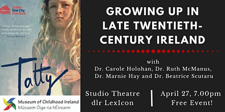 Dublin One City One Book: Growing Up in late Twentieth-Century Ireland tickets