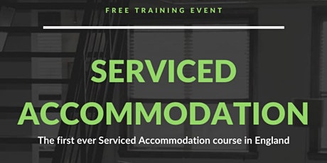Serviced Accommodation Course -How to Start & Build a Business using Airbnb tickets
