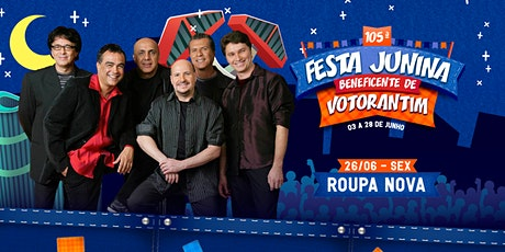 ROUPA NOVA - FESTA JUNINA BENEFICENTE DE VOTORANTIM 2020