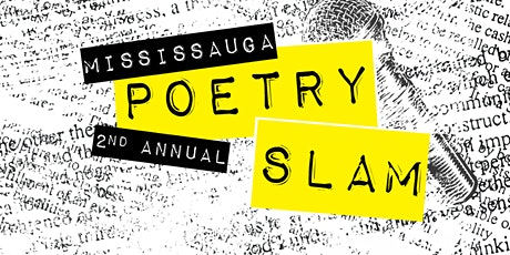 2nd Annual Mississauga Poetry Slam tickets
