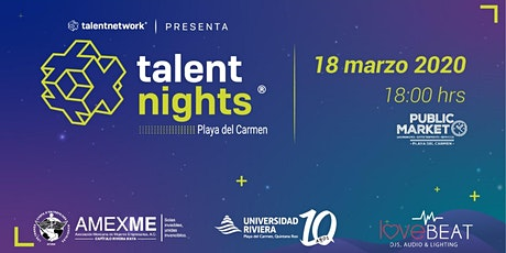 Talent Night Playa del Carmen Marzo 2020 boletos