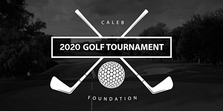 Caleb Foundation Golf Tournament 2020 tickets