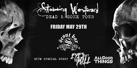 STABBING WESTWARD - DEAD AND GONE TOUR tickets