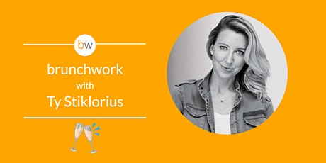 brunchwork w/ Ty Stiklorius (Friends at Work, Get Lifted Film Co.) tickets