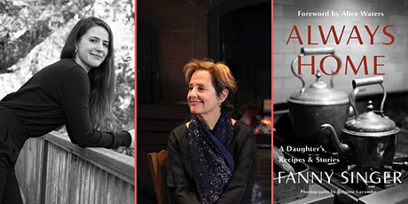 An Evening with Fanny Singer & Alice Waters tickets