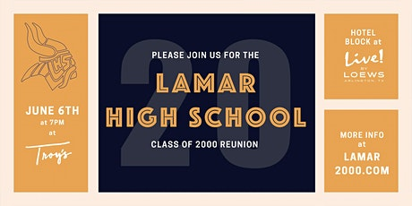 Lamar High School Class of 2000 Reunion! tickets