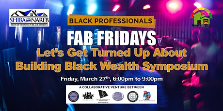 Let's Get Turned Up About Building Black Wealth Symposium tickets