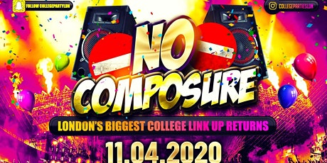 No Composure - London's Biggest College Link Up tickets