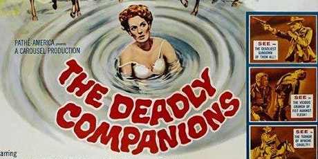 The Deadly Companions tickets