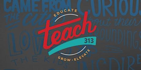 Teach 313: National Educator Summit tickets