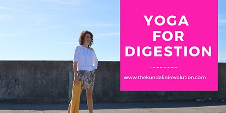 Yoga for Digestion - Kundalini Fire  tickets