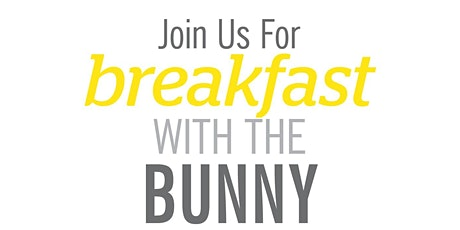 Breakfast with the Bunny tickets