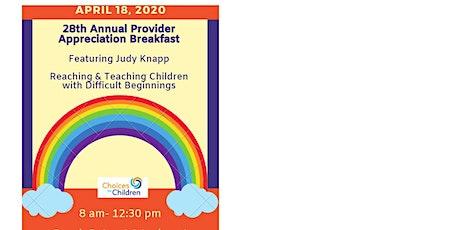 Choices for Children 28th Provider Appreciation Breakfast tickets