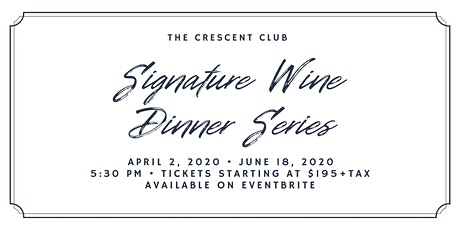 Signature Wine Dinner Series tickets