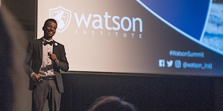Watson Institute Summit - Spring 2020 tickets