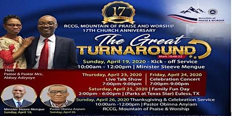RCCG. Mountain of Praise & Worship- 17th Church Anniversary Celebration tickets
