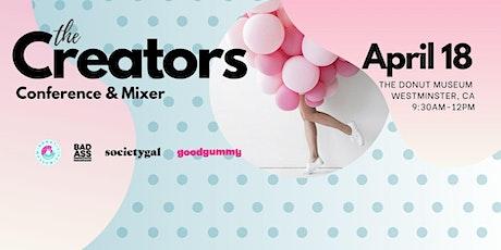 Creators Conference & Mixer tickets