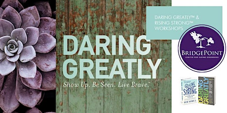 Rising Strong Workshop - based on the work of Brene Brown tickets