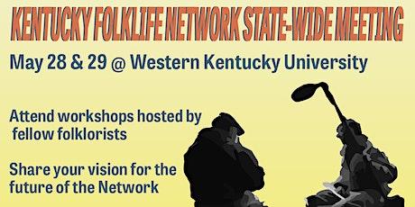 Kentucky Folklife Network State-Wide Meeting tickets