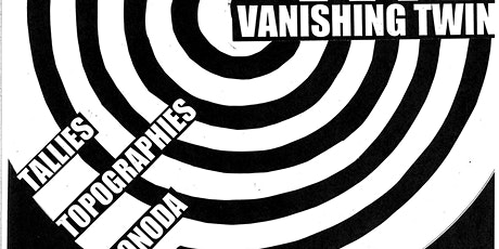 Vanishing Twin (rescheduled from 3/22/20) tickets