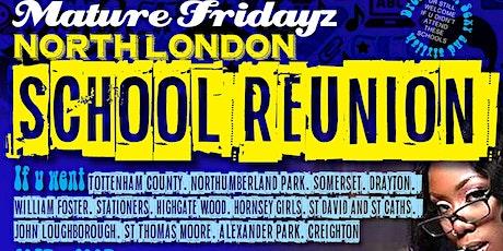 NORTH LONDON SCHOOL REUNION  tickets