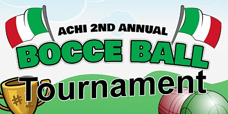 ACHI 2nd Annual Bocce Tournament tickets