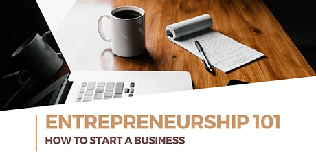 Entrepreneurship 101: How To Start A Business tickets