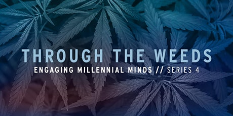 Through the Weeds tickets