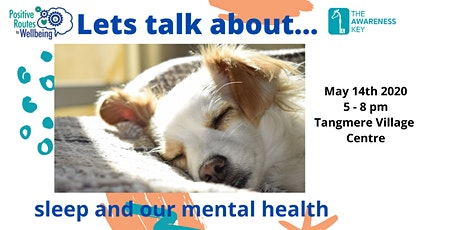 Let's talk about...sleep and our mental health tickets
