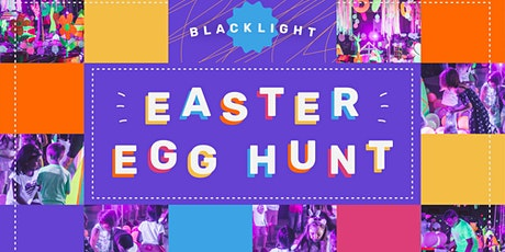 BLACKLIGHT Easter Egg Hunt & Carnival tickets