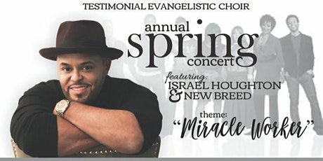 Testimonial Evangelistic Spring Concert feat. Israel Houghton & New Breed tickets