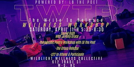 The Write To Release Wellness Workshop tickets
