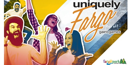 Uniquely Fargo: Giant Games tickets